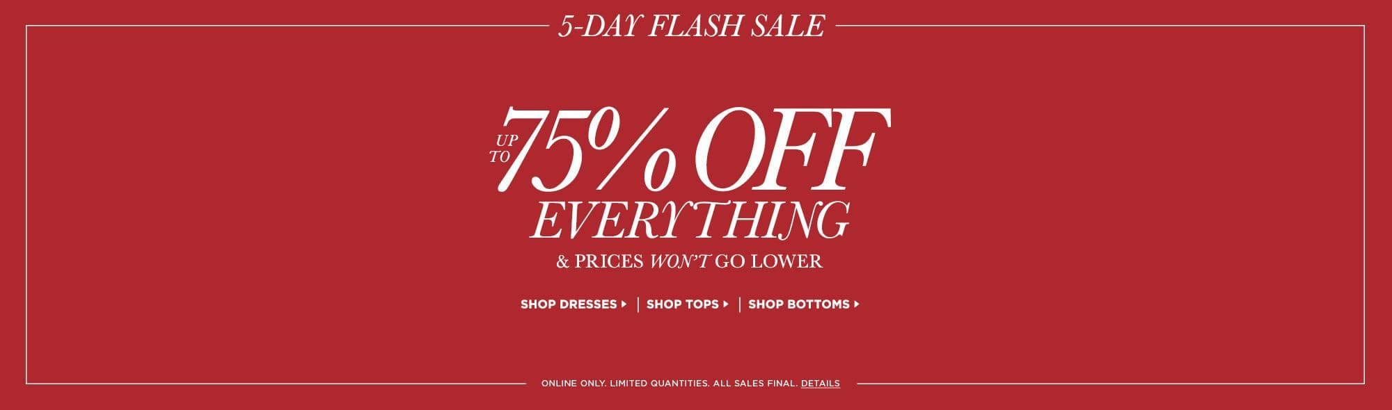Bebe (Outlet) Flash Sale Up to 75% Off Everything (Dresses / Tops / Bottoms / Jeans / Shoes)