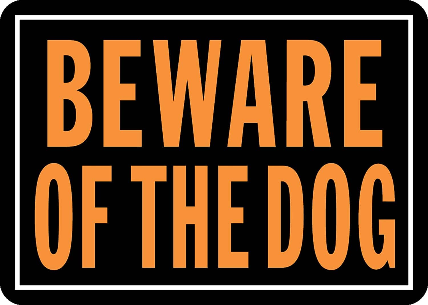 "9.25"" x 14"" Hy-Ko Products Beware of Dog Aluminum Sign (Orange/Black) $1.25 + Free Shipping w/ Prime or $25+"