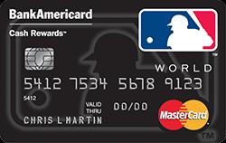 MLB BankAmericard Cash Rewards $200 back if $500 spent in the first 90 days