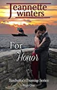 Free Kindle eBook: For Honor (Turchetta's Promise Book 1)
