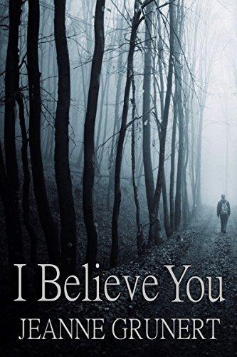 "Free eBook Kindle: ""I Believe You"" by Jeanne Grunert"