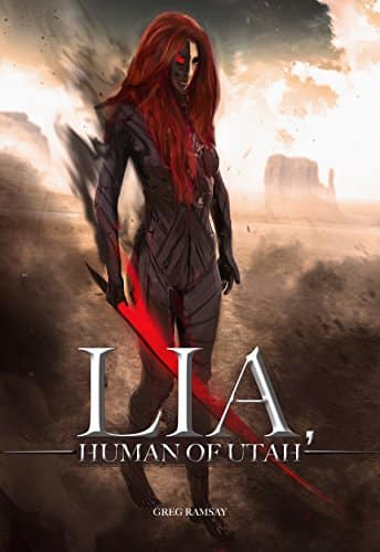 Free Kindle eBook: Lia, Human of Utah (2nd Edition)