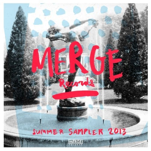 Merge Records Summer Sampler 2013 (Various Artists) FREE