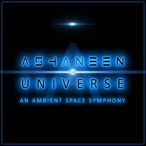 The Universe: An Ambient Space Symphony by Ashaneen - FREE Space Ambient Album MP3/FLAC/WAV @ Bandcamp