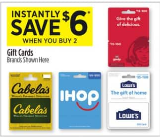 Dollar General in store, save $6 instantly when you buy 2 select gift cards - Lowe's, Wendy's, IHOP, Cabela's