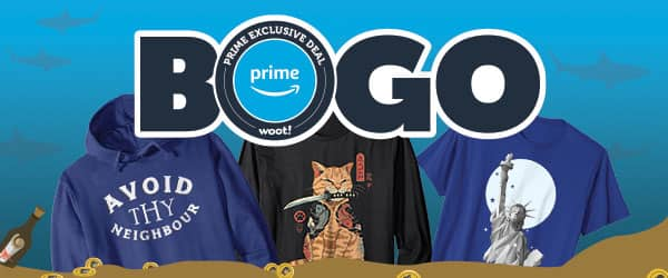 Woot, Prime members : Buy a Shirt, Get a Shirt FREE!, Free shipping for Prime members