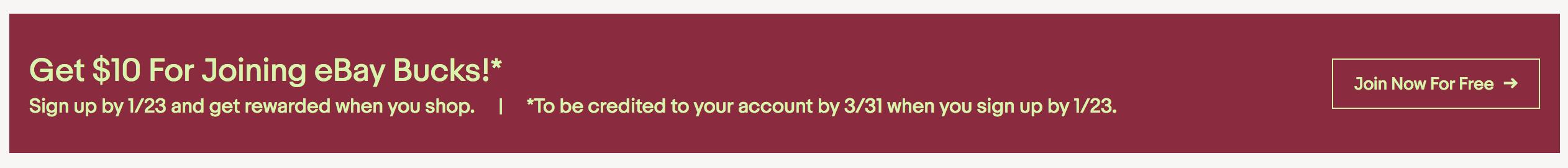 Earn $10 by joining Ebay Bucks by 1/23!