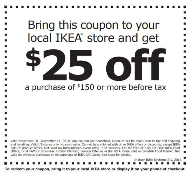 IKEA Printable Coupon for In-Store Purchases - $25 off $150 (Valid through 11/10 - 11/11)