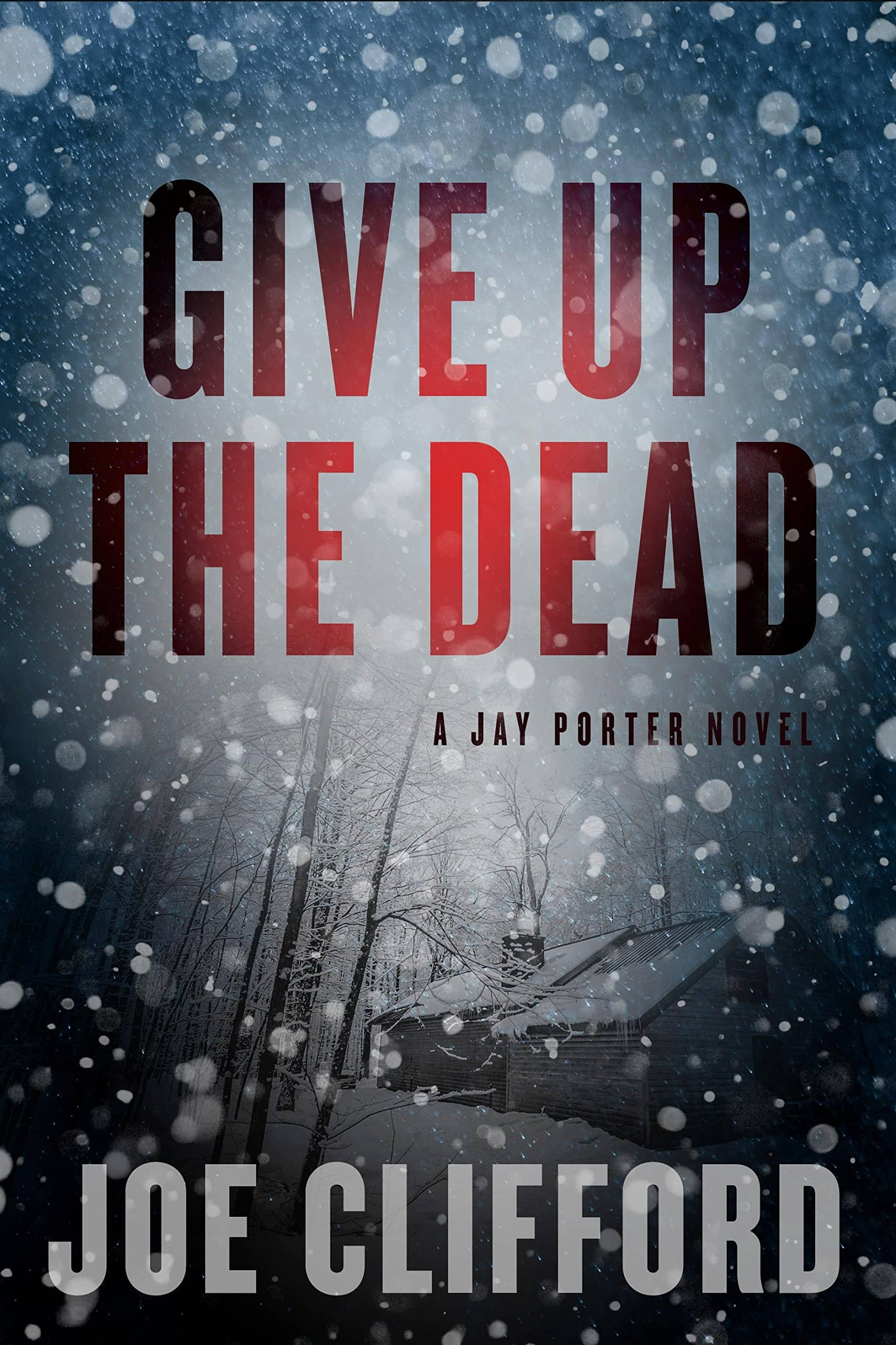 Mystery: Give Up the Dead (The Jay Porter Series) Hardcover Book 84% off + Free Ship with Prime $4.28