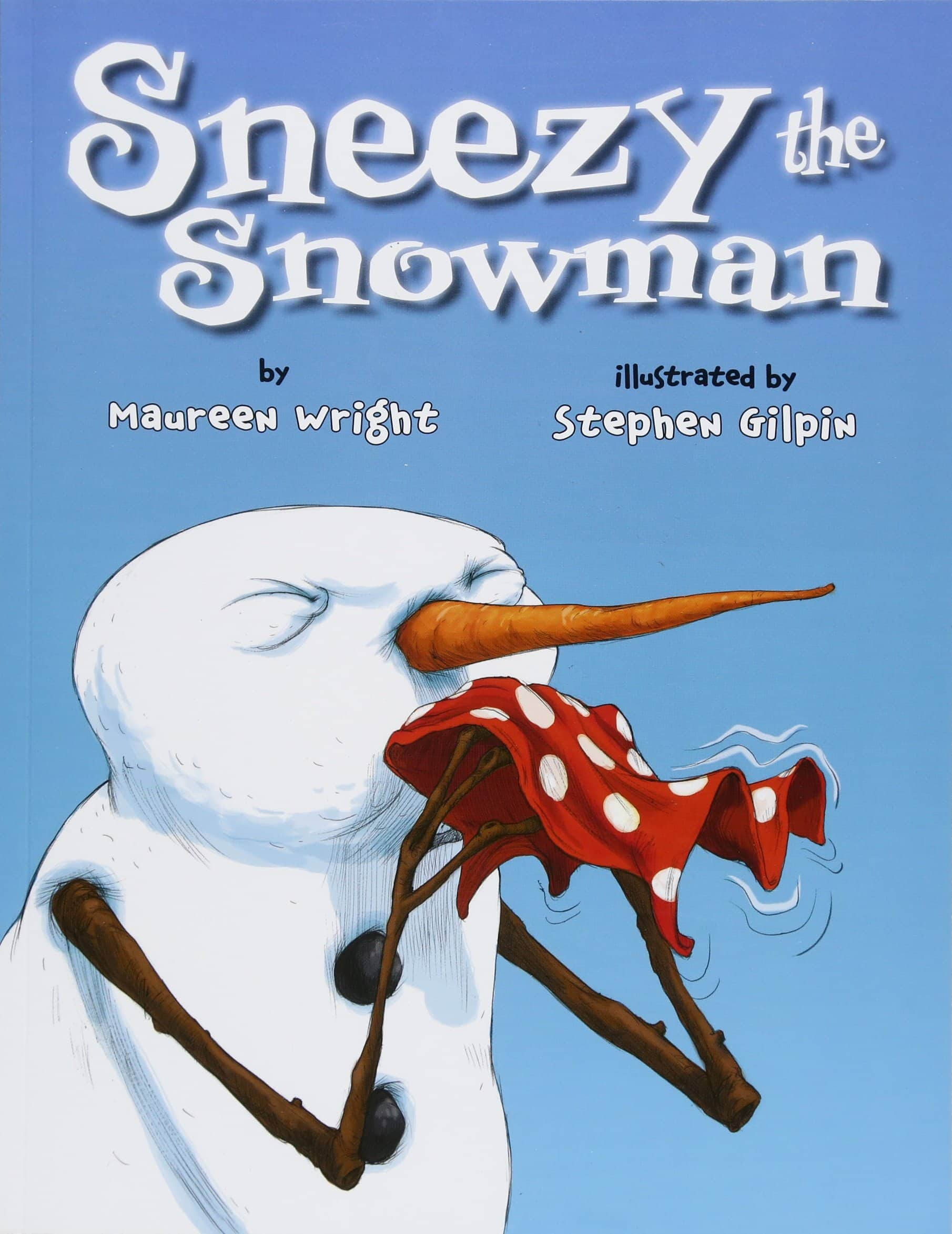 Sneezy the Snowman Paperback + $1 digital credit for slow ship: $2.49 *lowest price per CCC*
