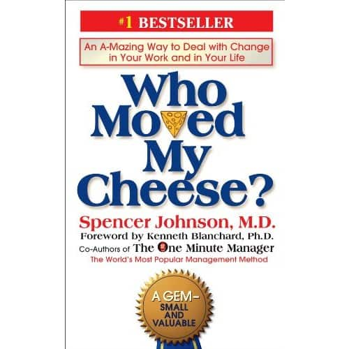 Who Moved My Cheese?: An A-Mazing Way to Deal with Change in Your Work and in Your Life (Kindle Edition) + $0.75 credit back: $2.99