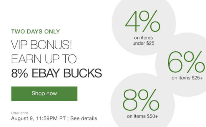 Up to 8% eBay Bucks - through Aug 9
