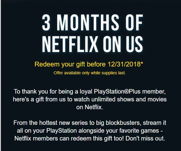 YMMV: Check your emails, Sony PlayStation Plus  is giving away 3 months of Netflix