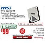 MSI Wind Box DC111-049XUS Barebone $49 AR + Thursday Promo Code Fry's IN STORE only