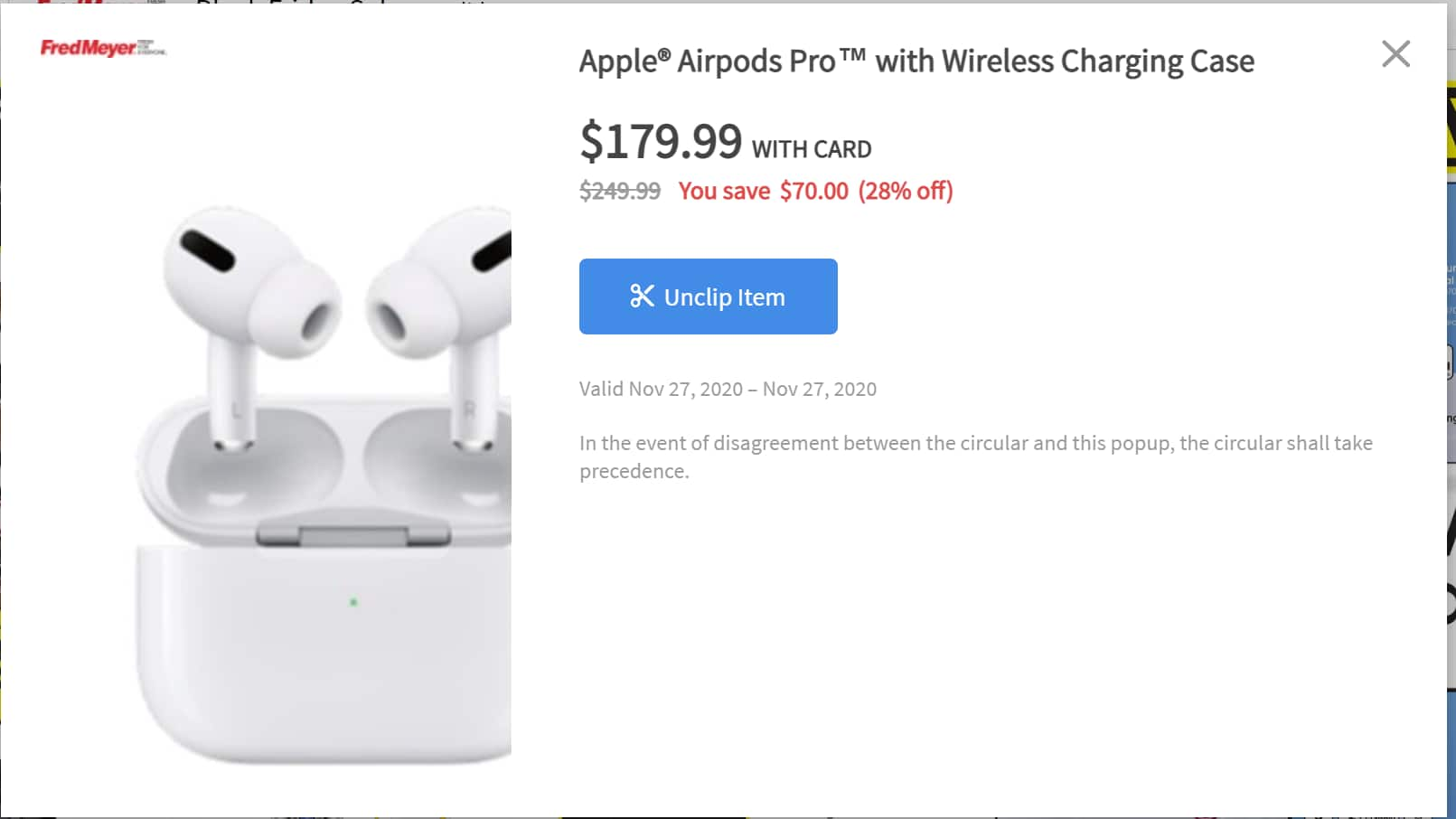 Airpods Pro -$179.99 Nov 27th with Fred Meyer card