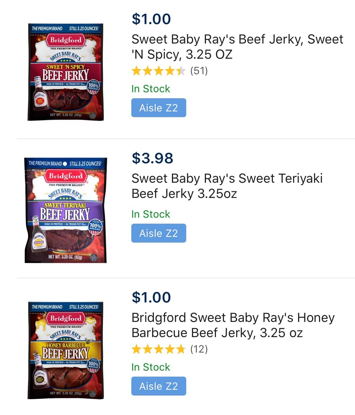 Sweet Baby Ray's beef jerky (Honey BBQ, Sweet&Spicy) 3.25oz for $1 - $1.50 at some B&M Walmart locations. YMMV