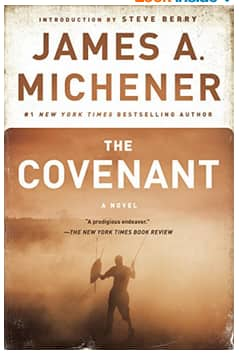 The Covenant: A Novel by James A Michener $2.99 Amazon Kindle or Google Play eBooks