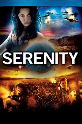 Serenity [2005] Digital movie from $6.99 on Vudu, iTunes & Amazon Video