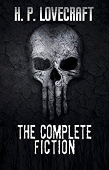 The Complete Fiction of H.P. Lovecraft Kindle Edition FREE!