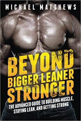 Beyond Bigger Leaner Stronger: The Advanced Guide to Building Muscle, Staying Lean, and Getting Strong Paperback $7.55 + Free Shipping w/ Prime or FSSS