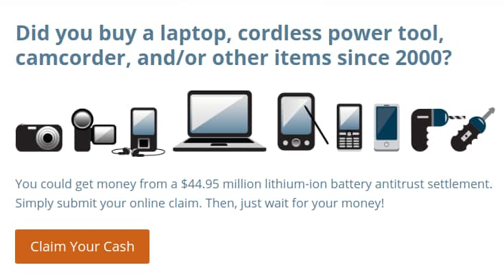 FREE MONEY if you bought a product with a L-Ion battery. ~$40 mil settlement
