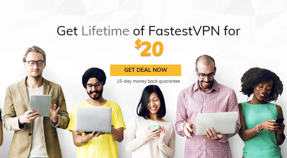 Black Friday Special - FastestVPN Lifetime Plan with 10 Multi Logins for US $20
