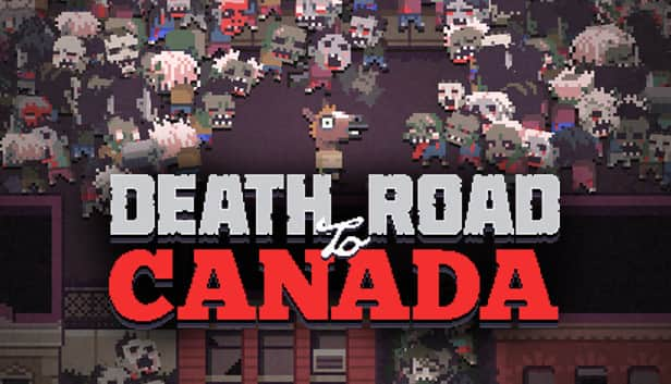 Death Road To Canada 60% off $5.99