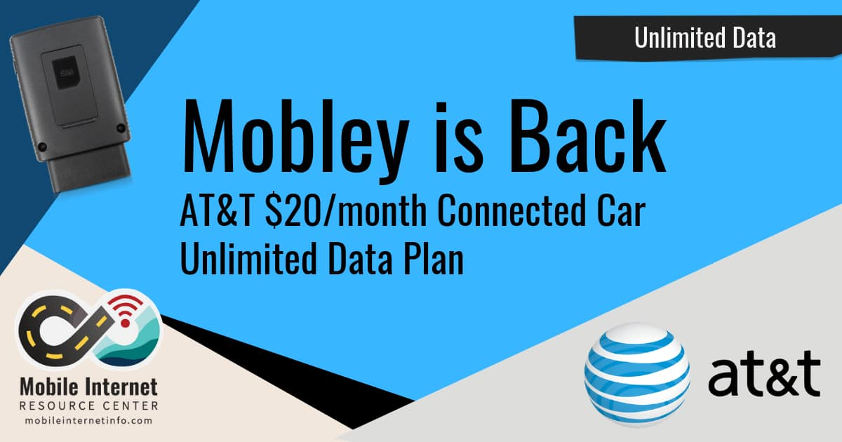 It's back!!!  AT&T Connected Car Unlimited Data Plan with ZTE Mobley - $20 per Month!
