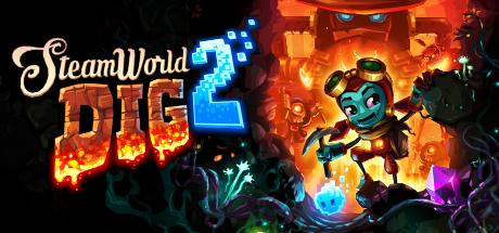 SteamWorld Dig 2 $11.99/40% off Steam/PC