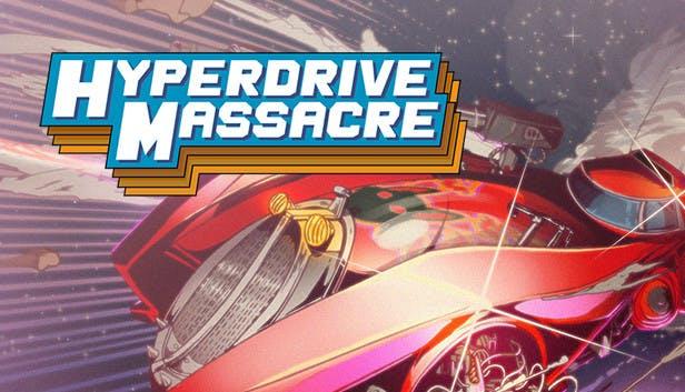 HYPERDRIVE MASSACRE PC/Steam 90% off $0.99