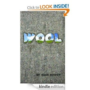 FREE Wool ebook by Hugh Howey for Kindle