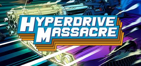 Hyperdrive Massacre 90% off $0.99