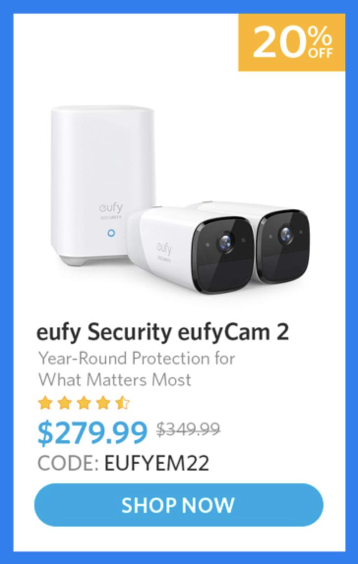 EufyCam 2 2-Cam Kit $279.99 (20% Off)