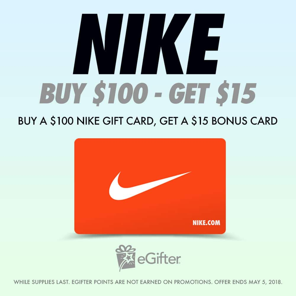Buy a $100 Nike Giftcard, Get a $15 One for Free via eGfiter