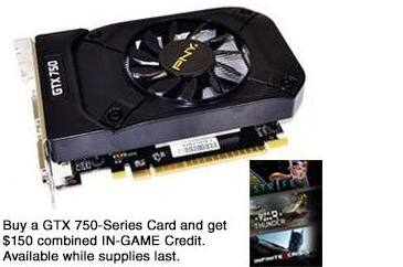 GTX 750... $45 AR AC +ship... PNY XLR8 1 GB GDDR5, $50 rebate and $25 paypal, Tiger Direct, also has game currency that can be sold easily for >$15.