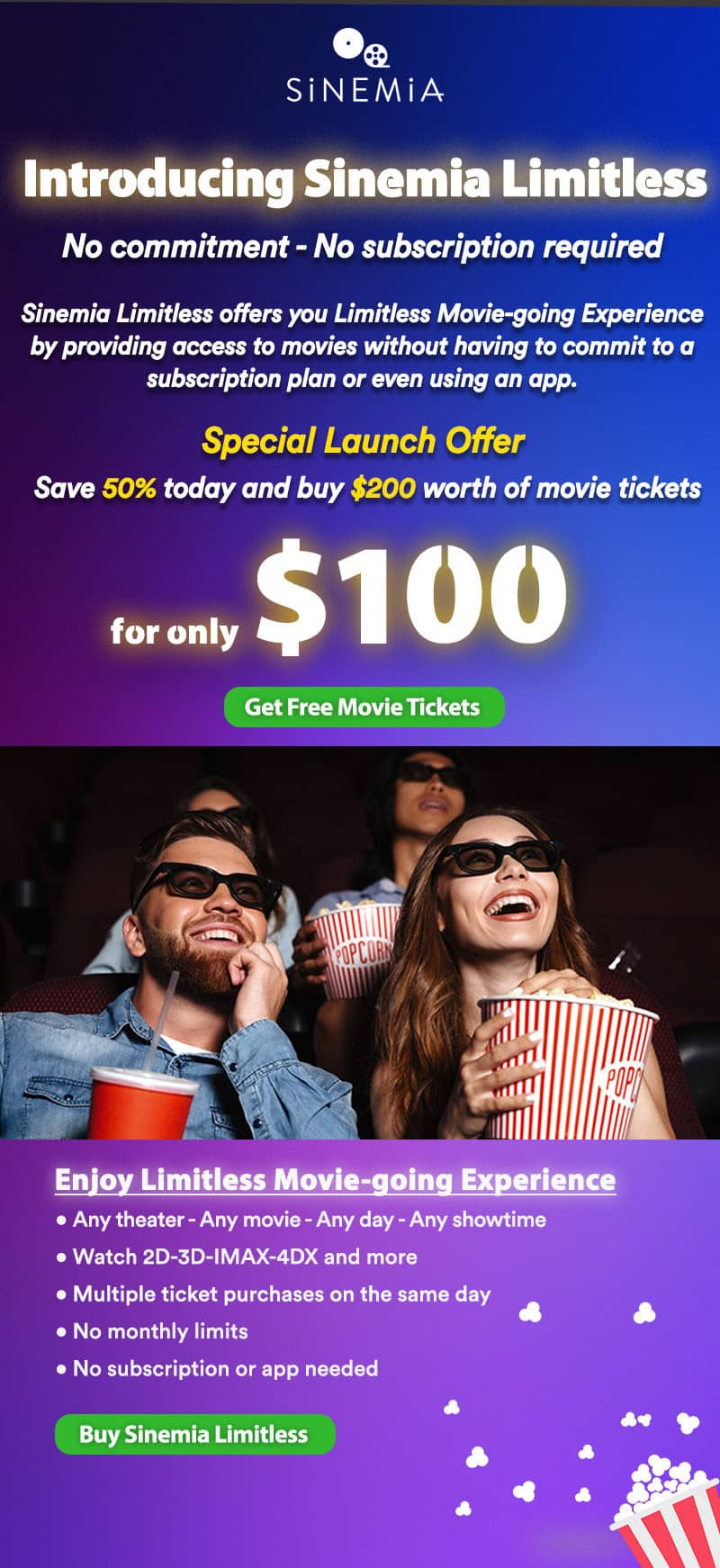 Sinemia - save 50% today! No commitment, no subscription required