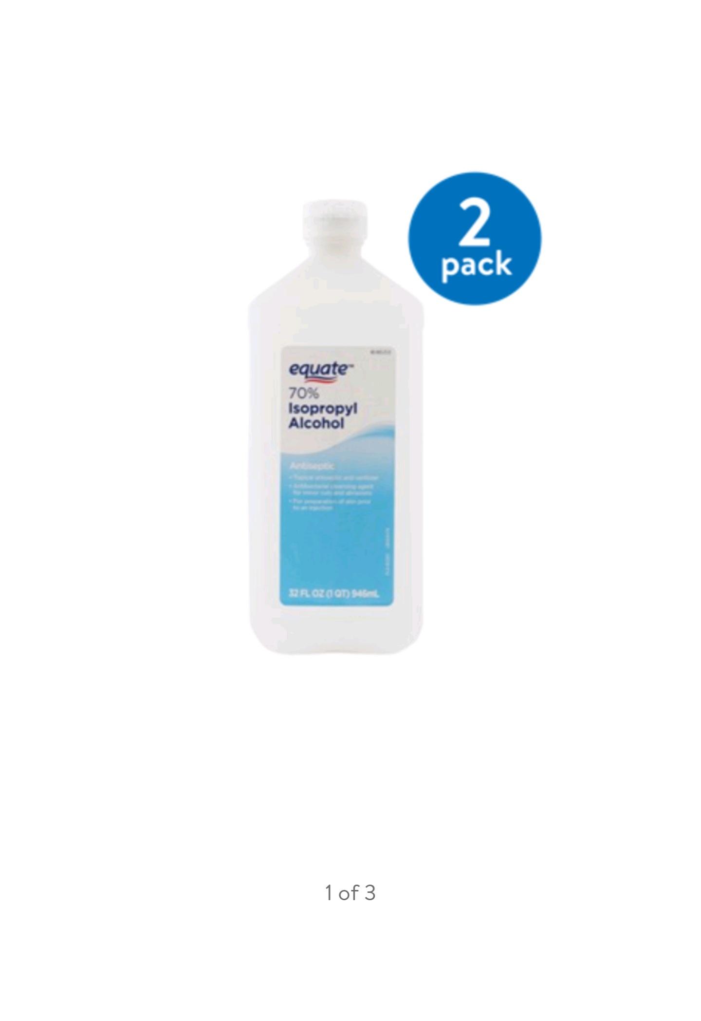 Equate 70% Isopropyl Alcohol Antiseptic, 32 fl oz (2 pack, 64 oz total) for $3.92 at Walmart.com