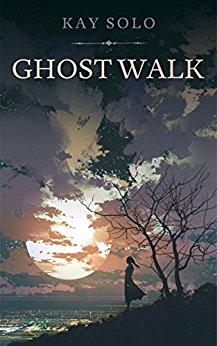 Ghost Walk - Kay Solo Kindle Ebook