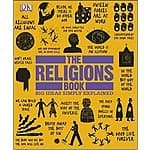 The Religions Book (Big Ideas Simply Explained) Kindle Edition $1.99 @ Amazon