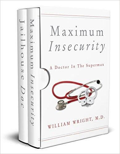 """$0.99 Set of 2 Kindle eBook (Humor/Crime/Medicine): """"A Doctor on the Inside: From the County Jail to the Supermax"""" (4.4 Stars on 700 Reviews)"""
