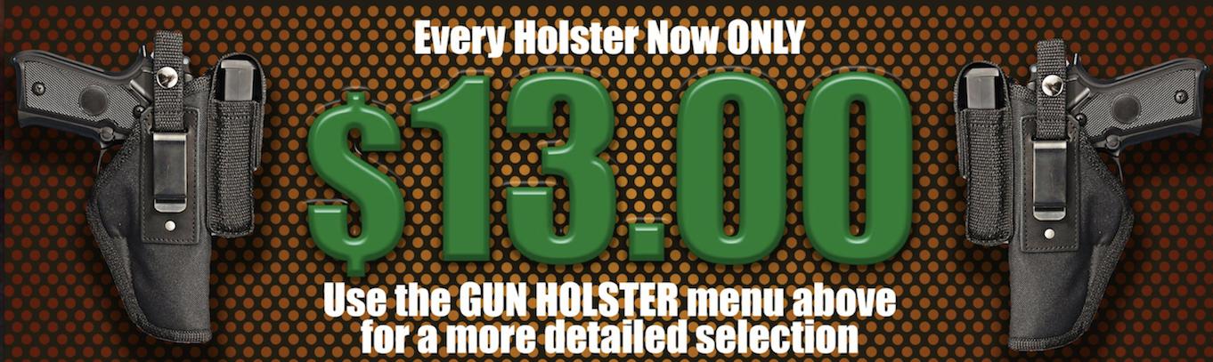 Holster Liquidation All Holster $13.00 was 19.99-166.95