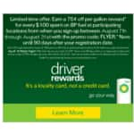 BP Driver rewards 75c off/gallon when you spend $100 Limited time offer
