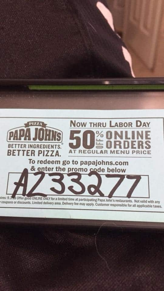 50% entire order arizona locations only papajohns $1