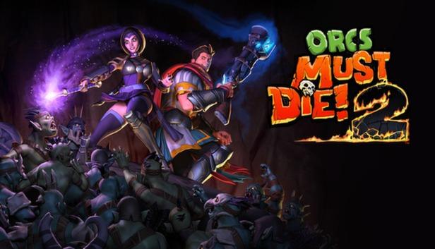(PC, Steam) Free Play Orcs Must Die! 2 until June 21, or 80%-85% Off $2.99, Complete Pack $4.99, Orcs Must Die! Franchise $7.65