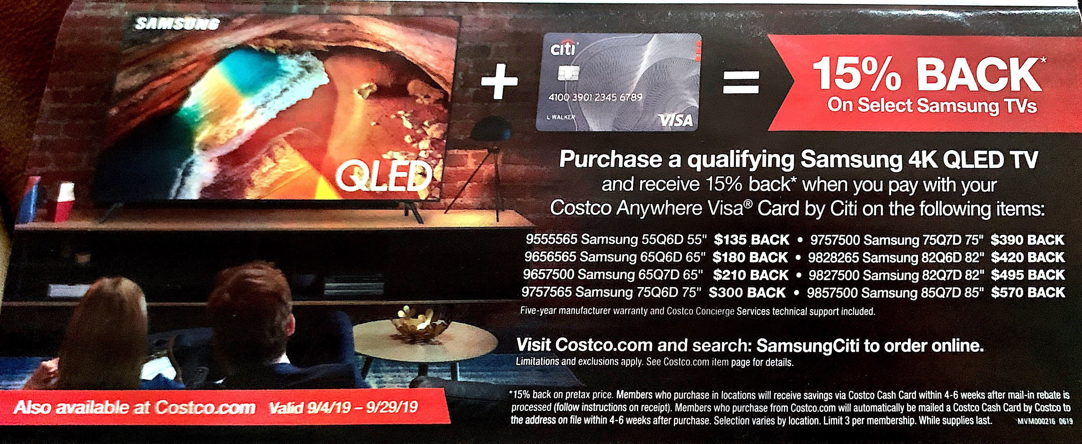 Costco members:  15% back on select Samsung TV's when using Costco anywhere Visa card by CITI valid 9/4 to 9/29