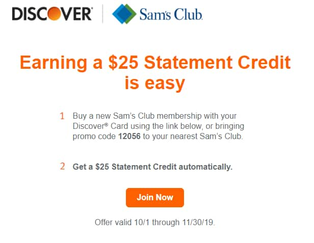 YMMV -Buy Sams club membership using Discover credit card Earn $25 Statement Credit