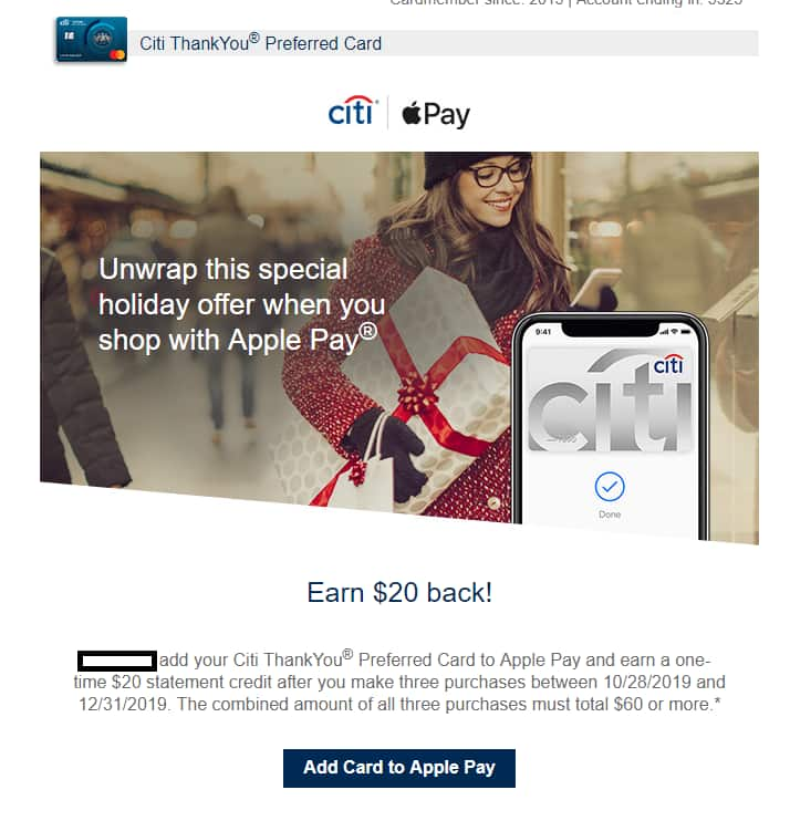 YMMV Earn $20 back with your Citi ThankYou Preferred Card and Apple Pay® after you make 3 eligible purchases