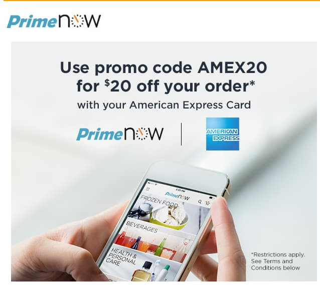 AMEX Customers- $20 off your order on PrimeNow