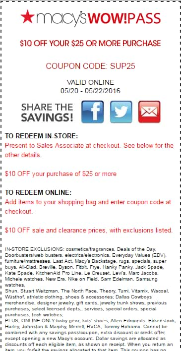 Macy's Saving Pass - Macy's: $10 off $25 coupon.