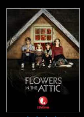 Flowers in the Attic Lifetime Movie Digital HD $0.99 at VUDU